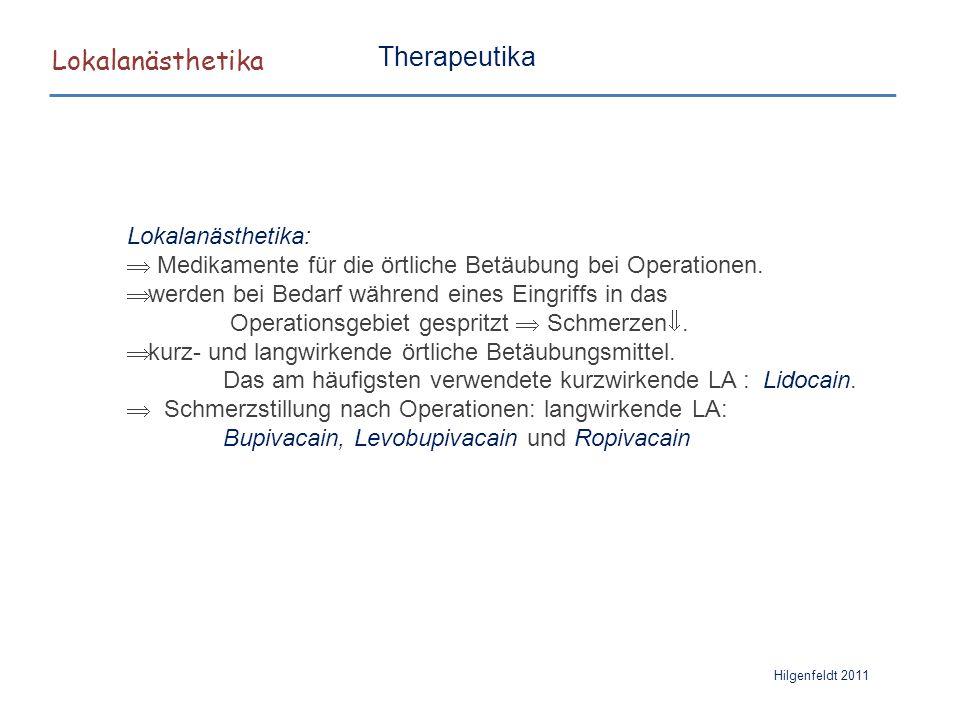 Lokalanästhetika Therapeutika Lokalanästhetika: