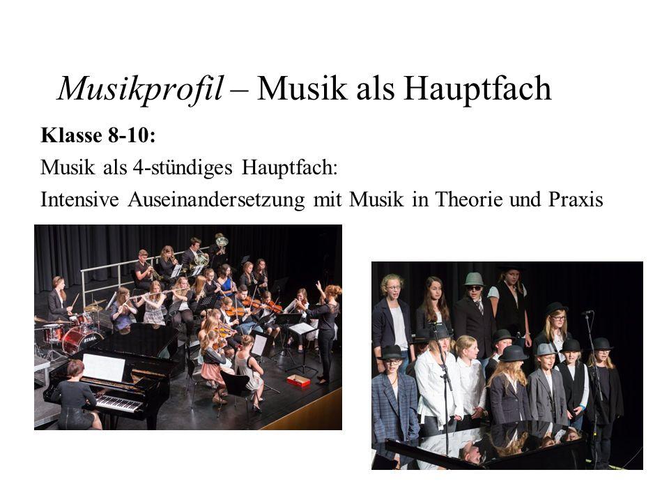 Musikprofil – Musik als Hauptfach