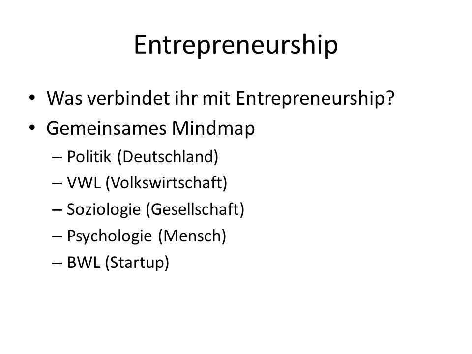 Entrepreneurship Was verbindet ihr mit Entrepreneurship