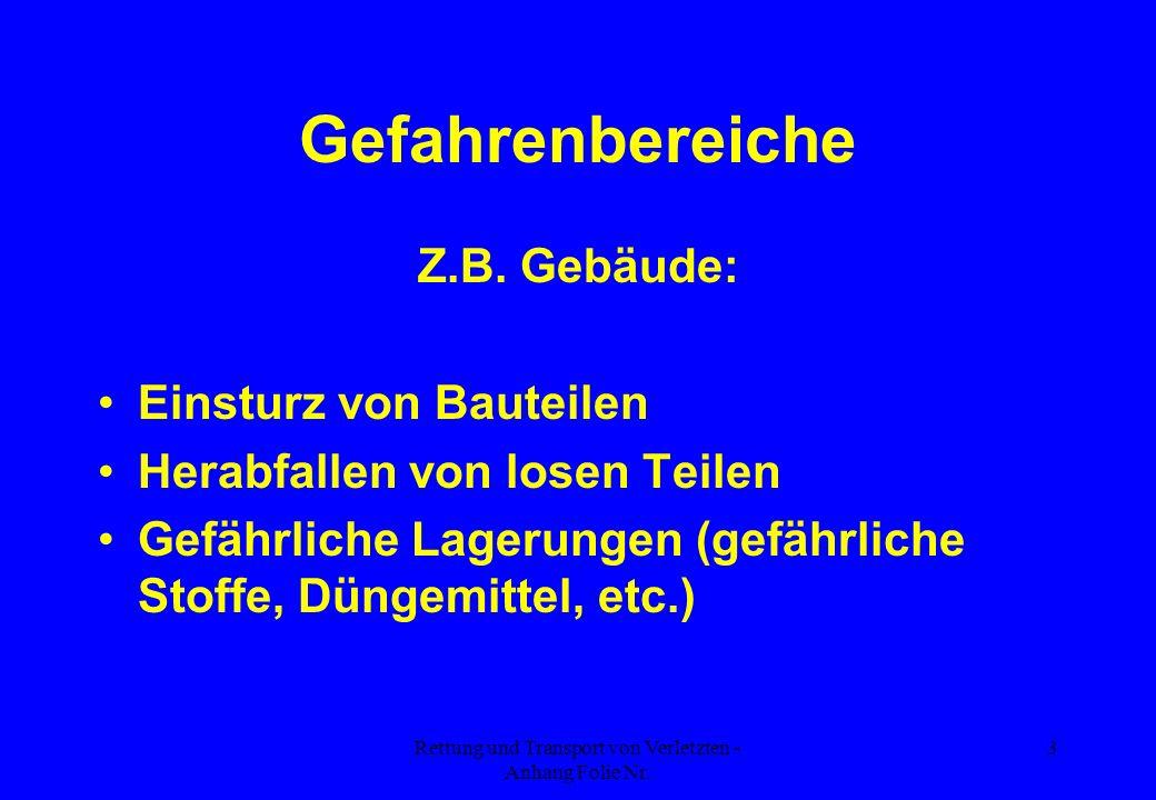 Rettung und Transport von Verletzten - Anhang Folie Nr.