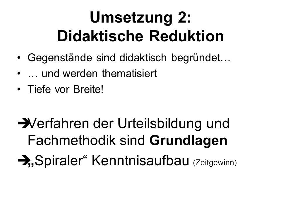 Umsetzung 2: Didaktische Reduktion