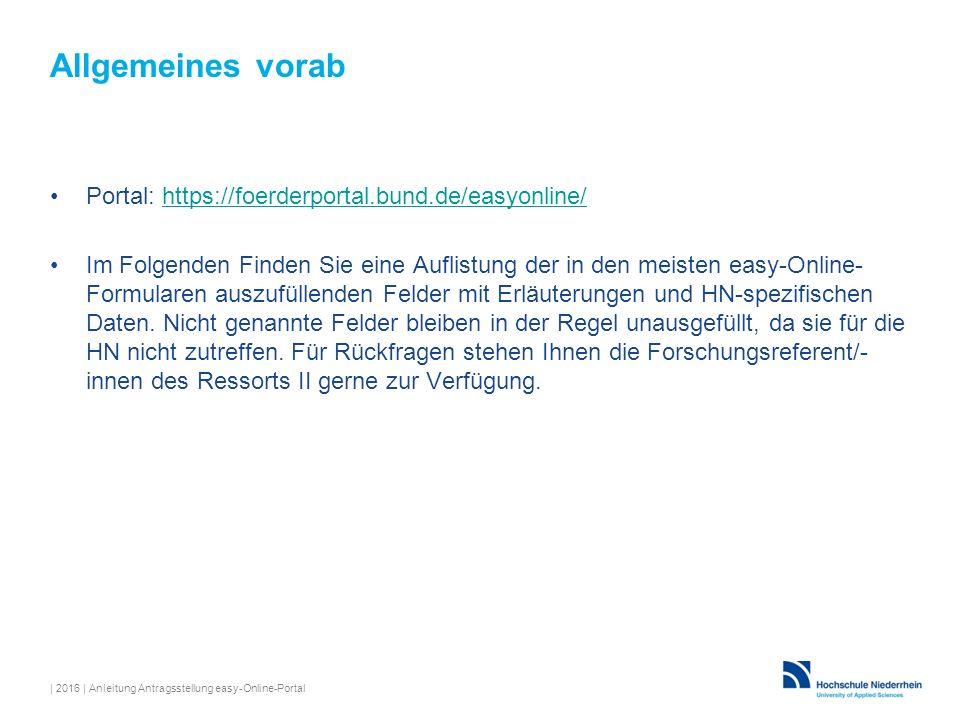 Allgemeines vorab Portal: https://foerderportal.bund.de/easyonline/