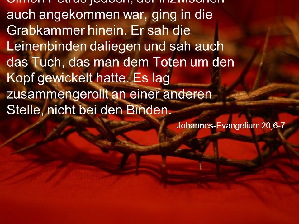 Johannes-Evangelium 20,6-7
