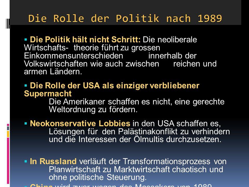 Die Rolle der Politik nach 1989