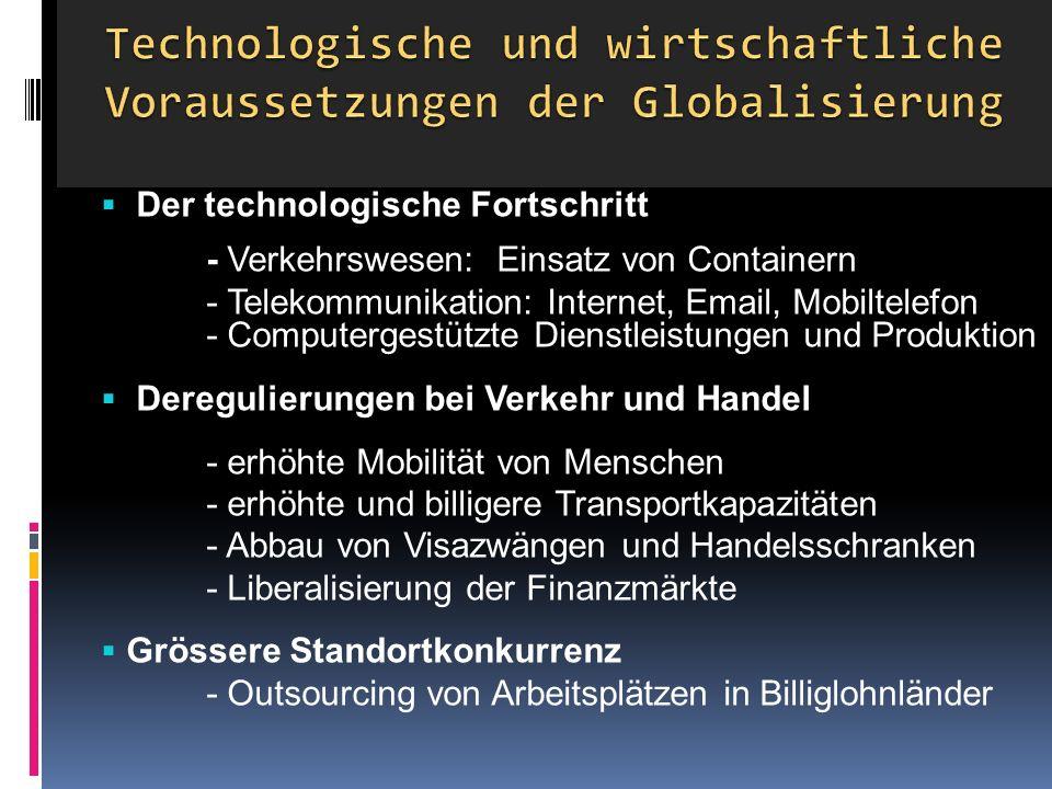 Technologische und wirtschaftliche Voraussetzungen der Globalisierung