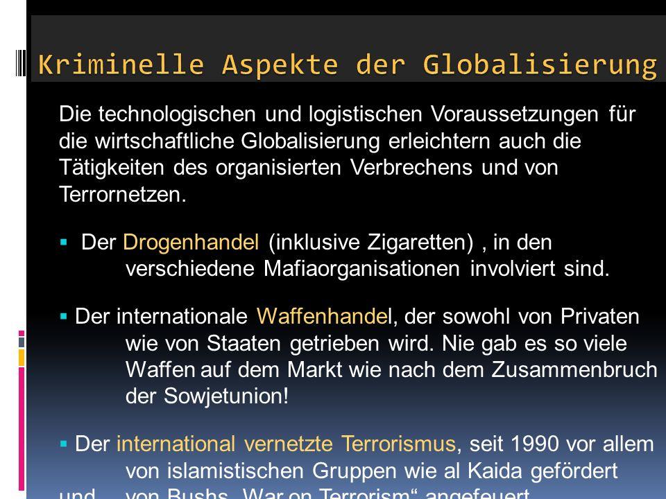 Kriminelle Aspekte der Globalisierung