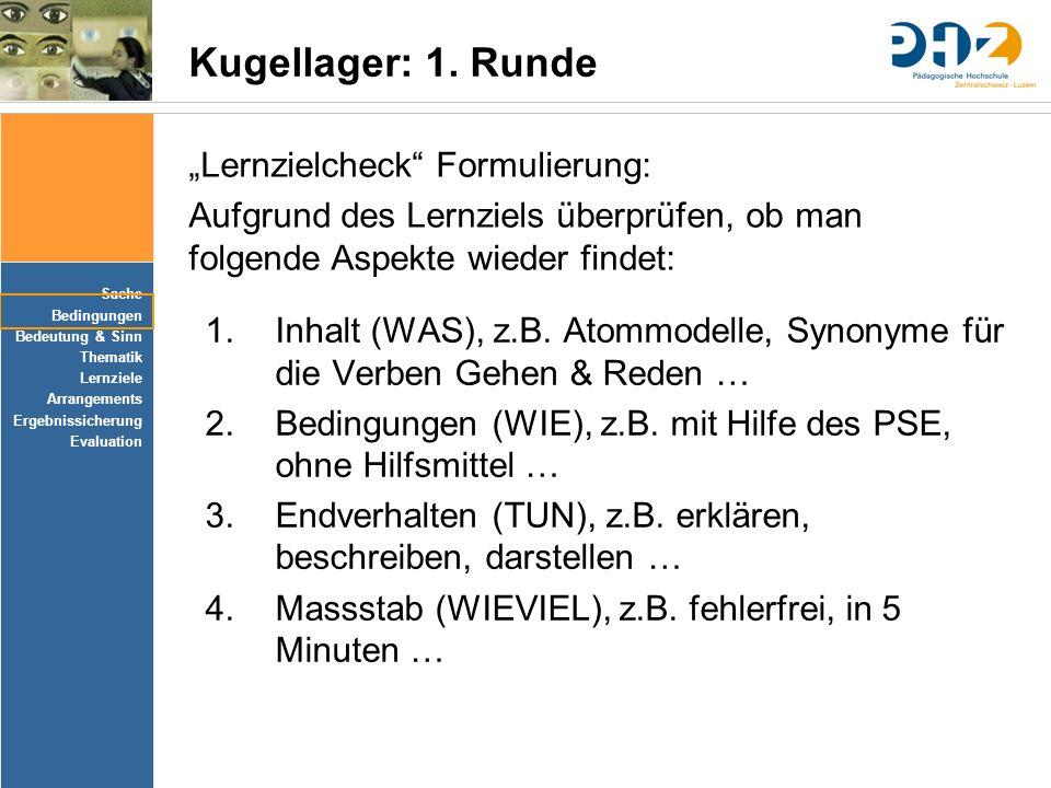 """Kugellager: 1. Runde """"Lernzielcheck Formulierung:"""