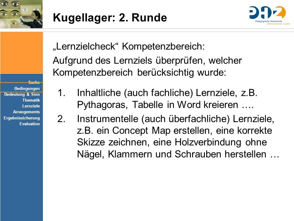 """Kugellager: 2. Runde """"Lernzielcheck Kompetenzbereich:"""