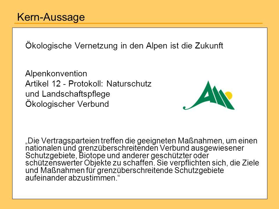 Kern-Aussage Ökologische Vernetzung in den Alpen ist die Zukunft