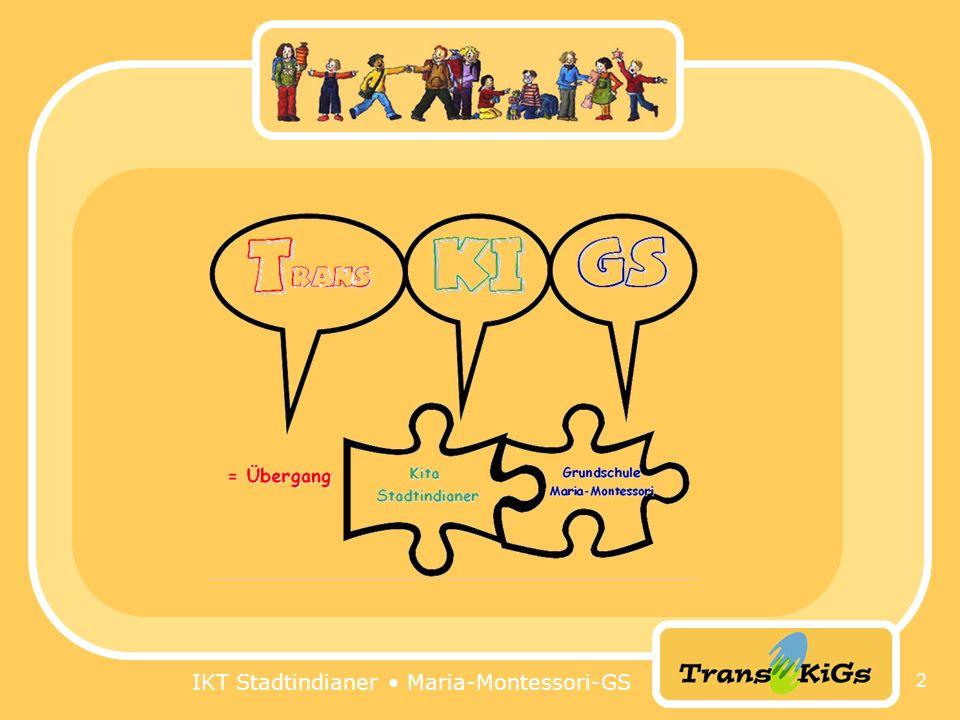 IKT Stadtindianer • Maria-Montessori-GS