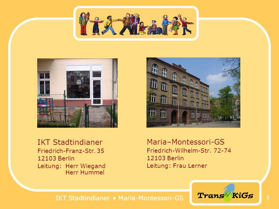 IKT Stadtindianer Maria–Montessori-GS