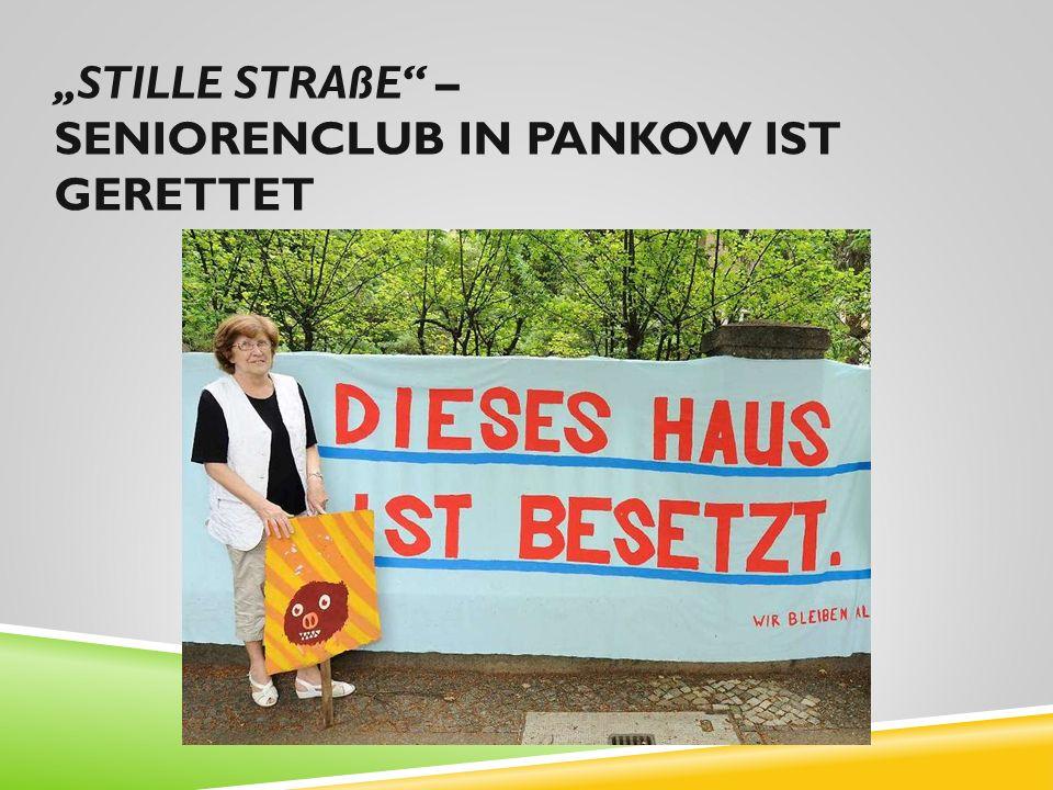 """""""Stille Straße – Seniorenclub in Pankow ist gerettet"""