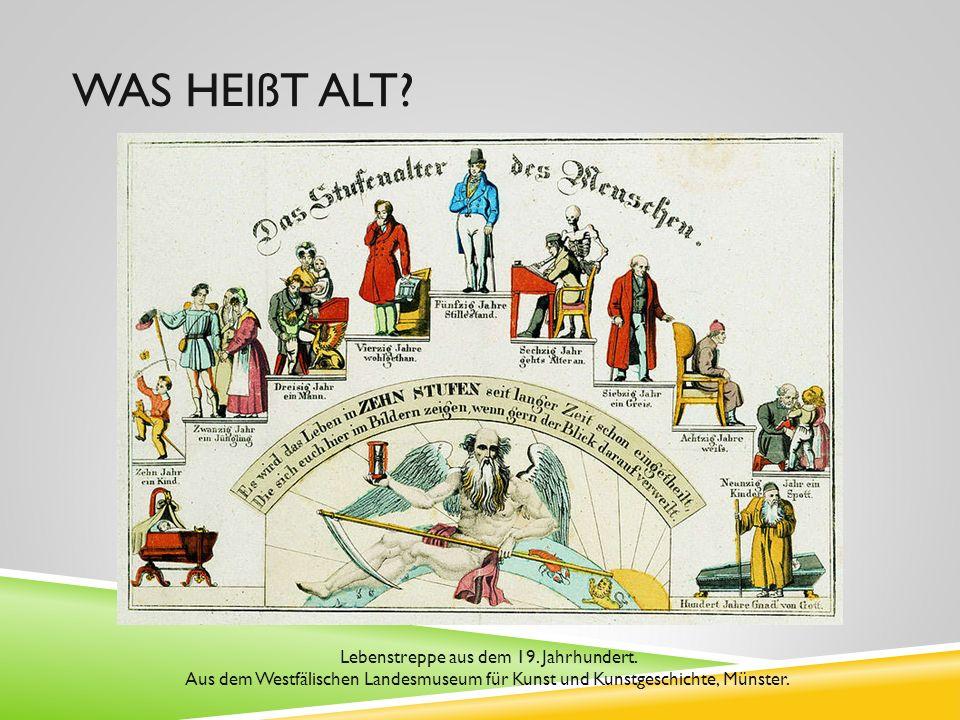 Lebenstreppe aus dem 19. Jahrhundert.