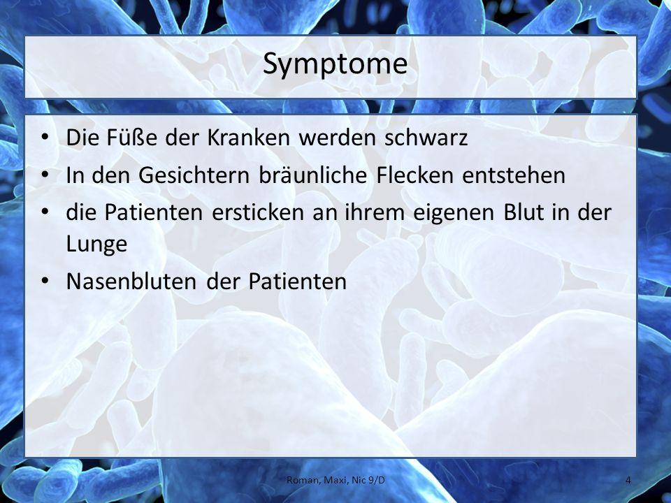 Symptome Die Füße der Kranken werden schwarz
