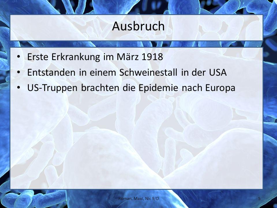 Ausbruch Erste Erkrankung im März 1918