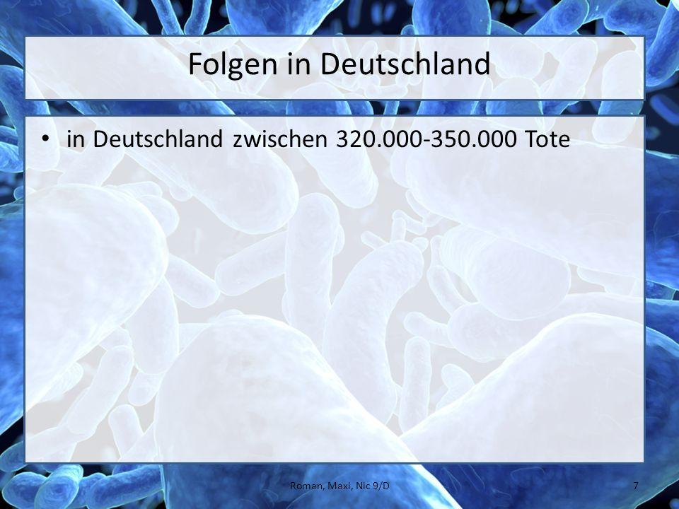 Folgen in Deutschland in Deutschland zwischen 320.000-350.000 Tote