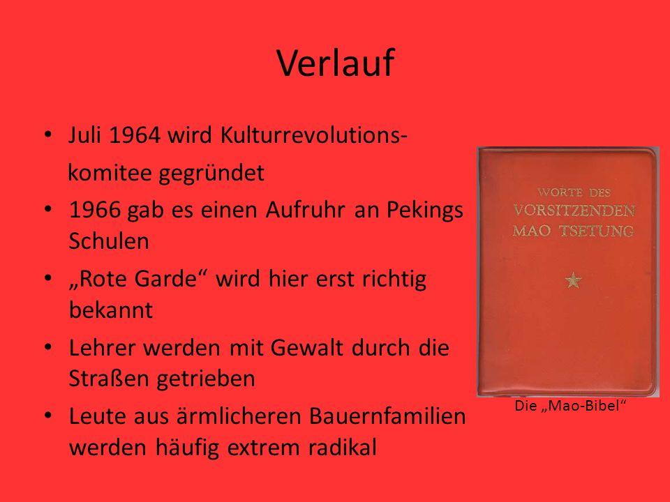 Verlauf Juli 1964 wird Kulturrevolutions- komitee gegründet
