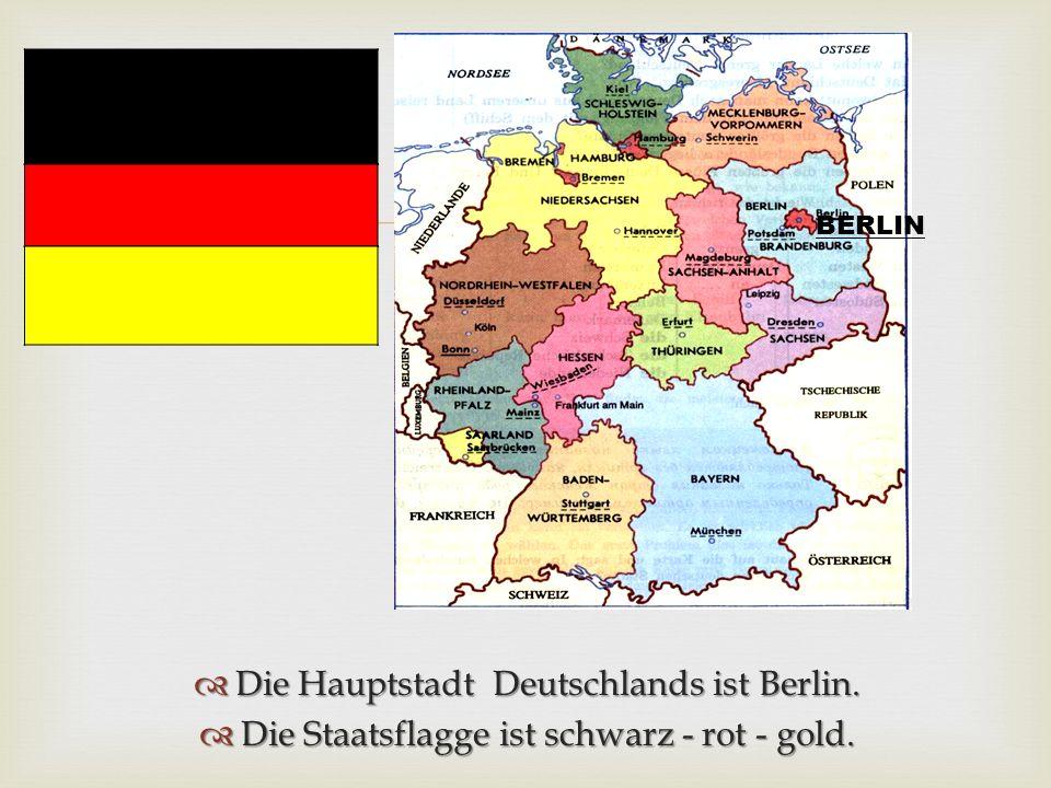 Die Hauptstadt Deutschlands ist Berlin.