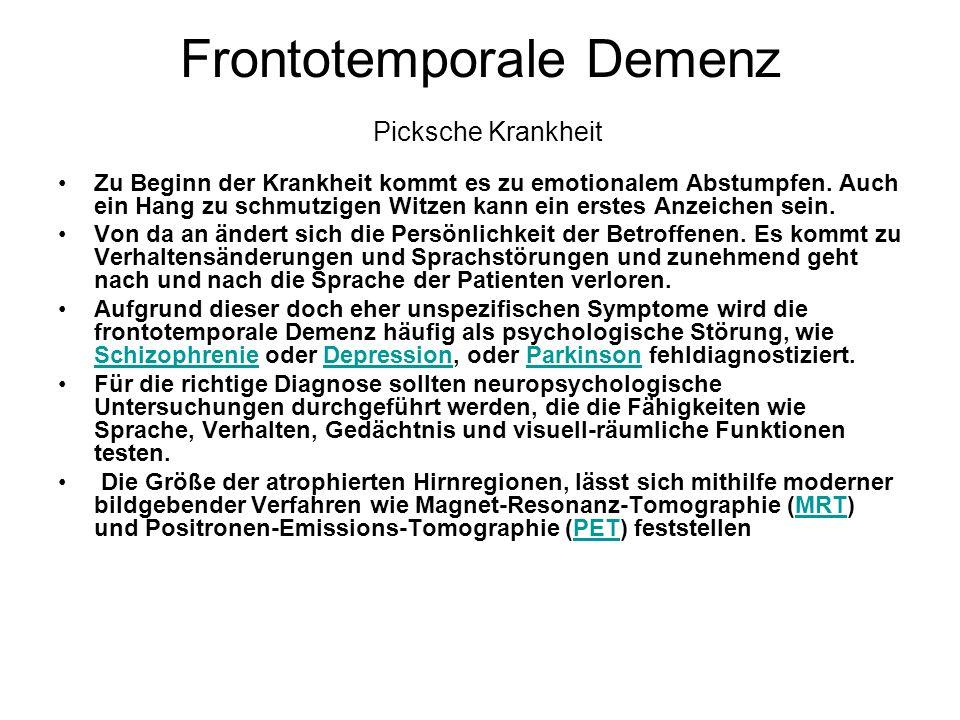 Frontotemporale Demenz Picksche Krankheit