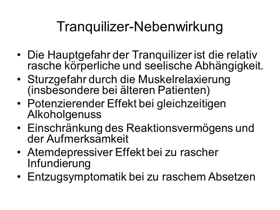 Tranquilizer-Nebenwirkung