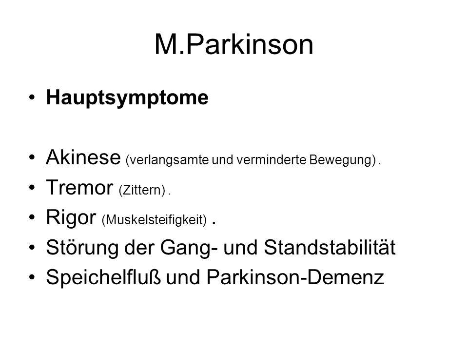 M.Parkinson Hauptsymptome