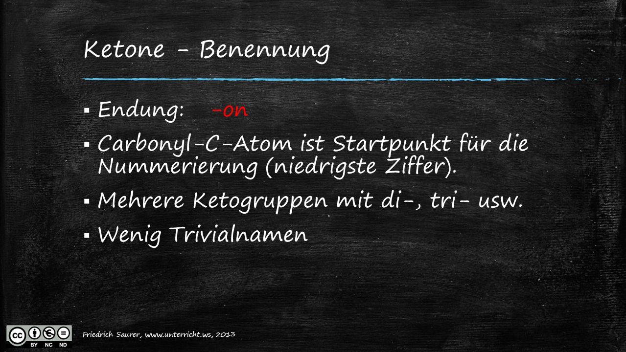 Ketone - Benennung Endung: -on