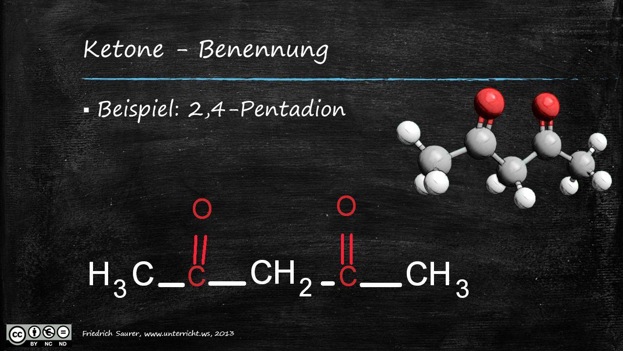 Ketone - Benennung Beispiel: 2,4-Pentadion
