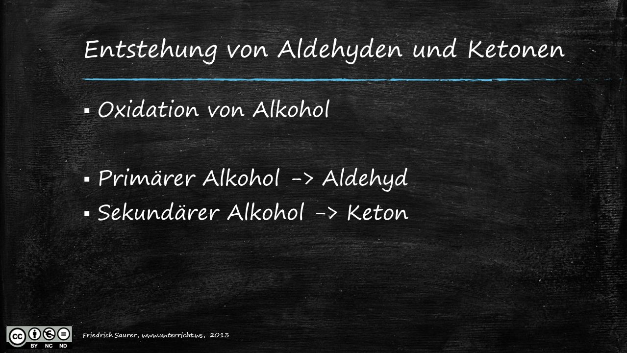 Entstehung von Aldehyden und Ketonen