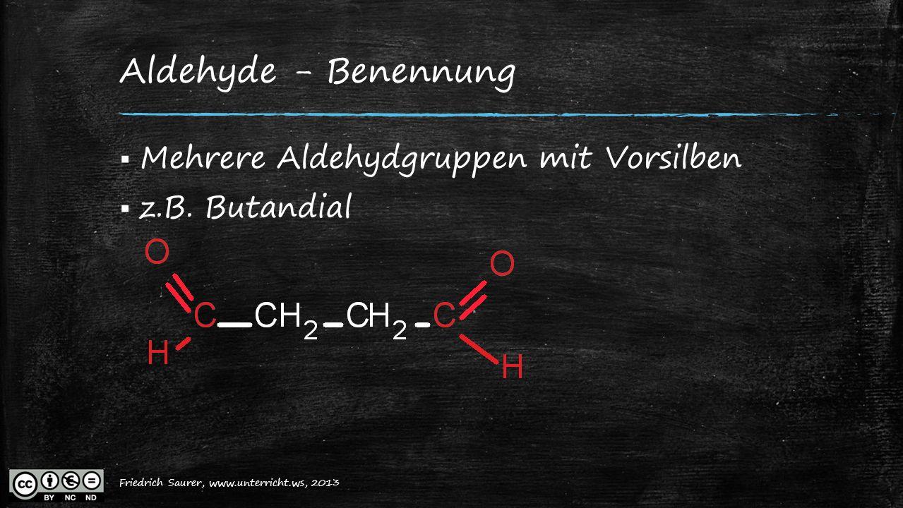 Aldehyde - Benennung Mehrere Aldehydgruppen mit Vorsilben