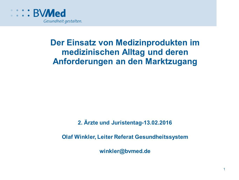 Der Einsatz von Medizinprodukten im medizinischen Alltag und deren Anforderungen an den Marktzugang