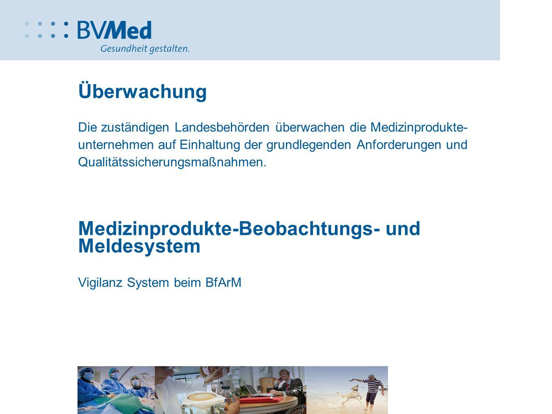 Medizinprodukte-Beobachtungs- und Meldesystem