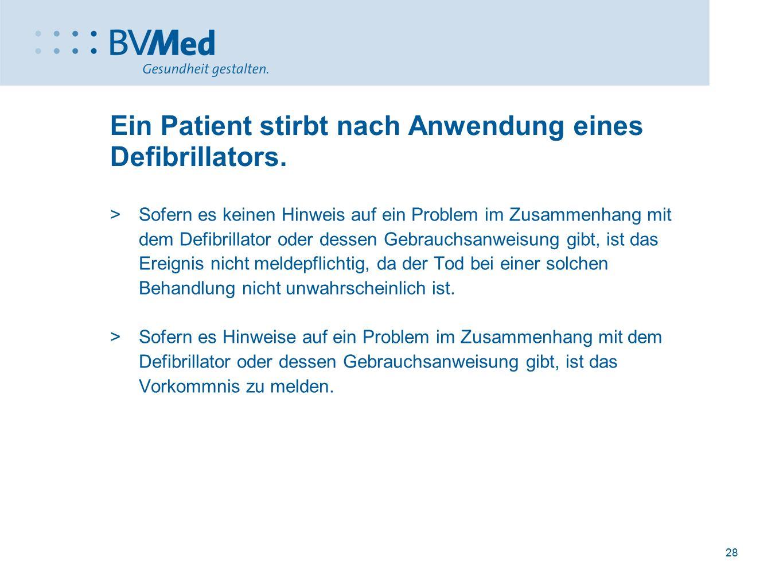 Ein Patient stirbt nach Anwendung eines Defibrillators.