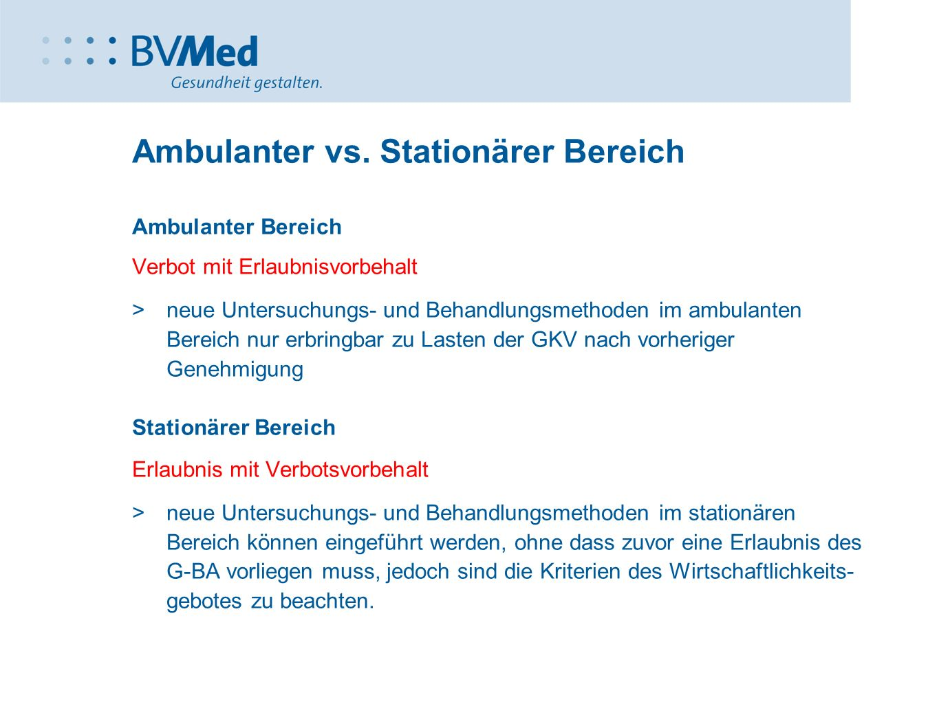 Ambulanter vs. Stationärer Bereich
