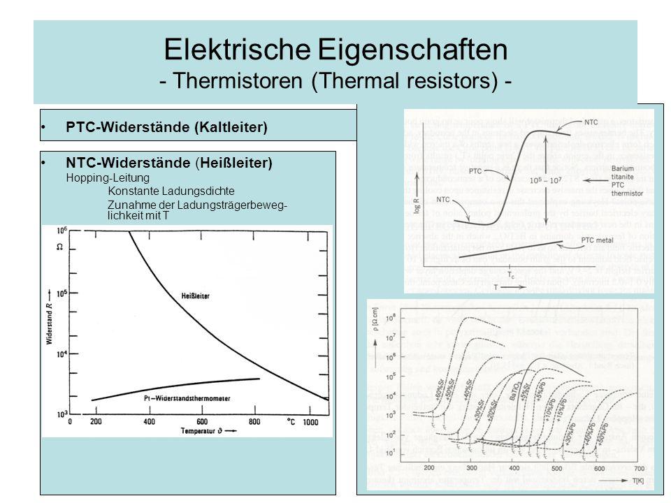 Elektrische Eigenschaften - Thermistoren (Thermal resistors) -