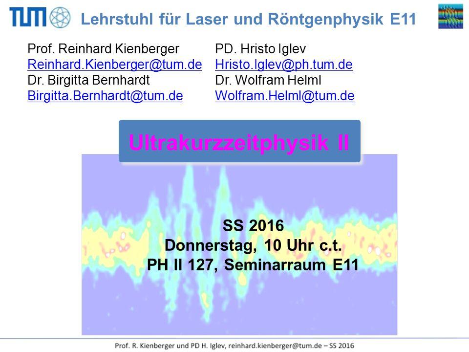 Ultrakurzzeitphysik II