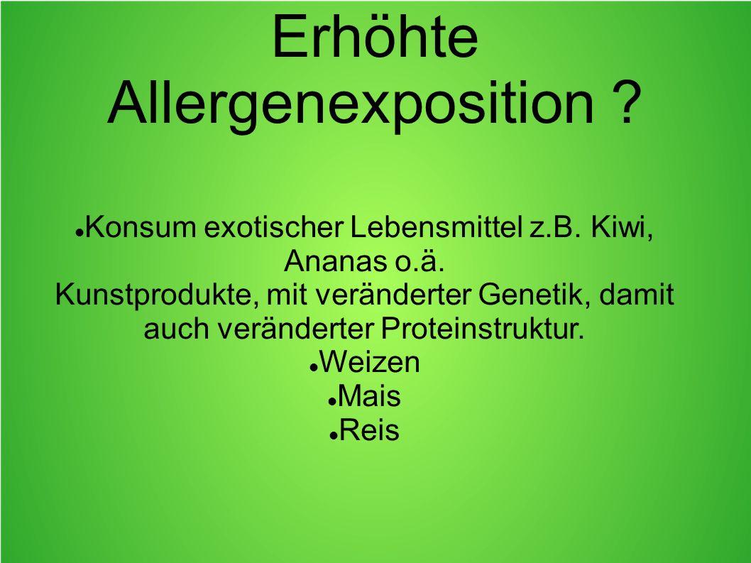 Erhöhte Allergenexposition