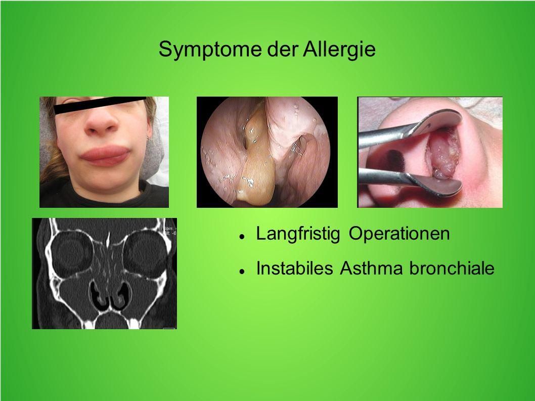 Symptome der Allergie Langfristig Operationen