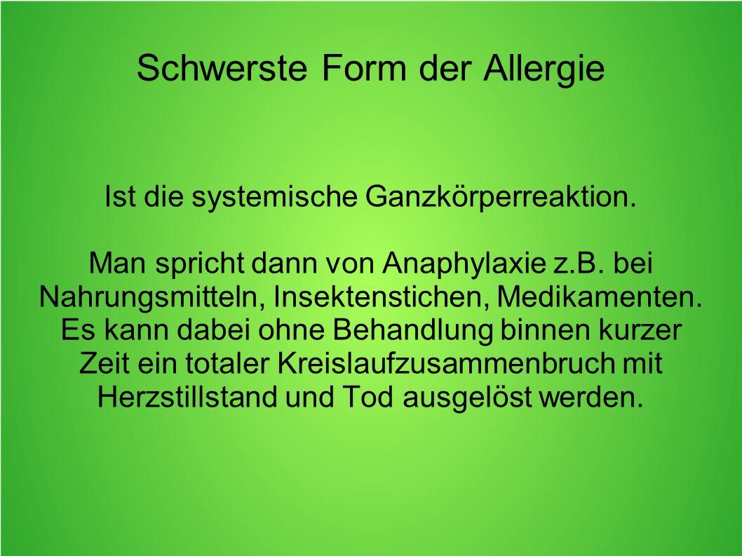 Schwerste Form der Allergie