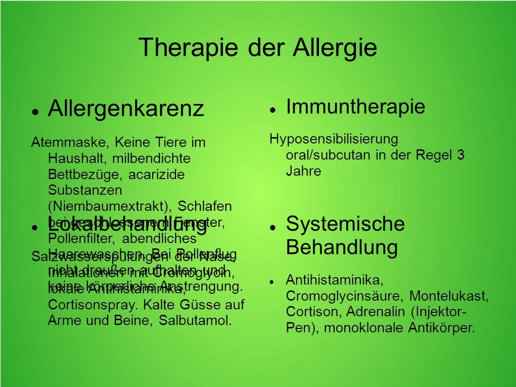 Therapie der Allergie Allergenkarenz Immuntherapie Lokalbehandlung