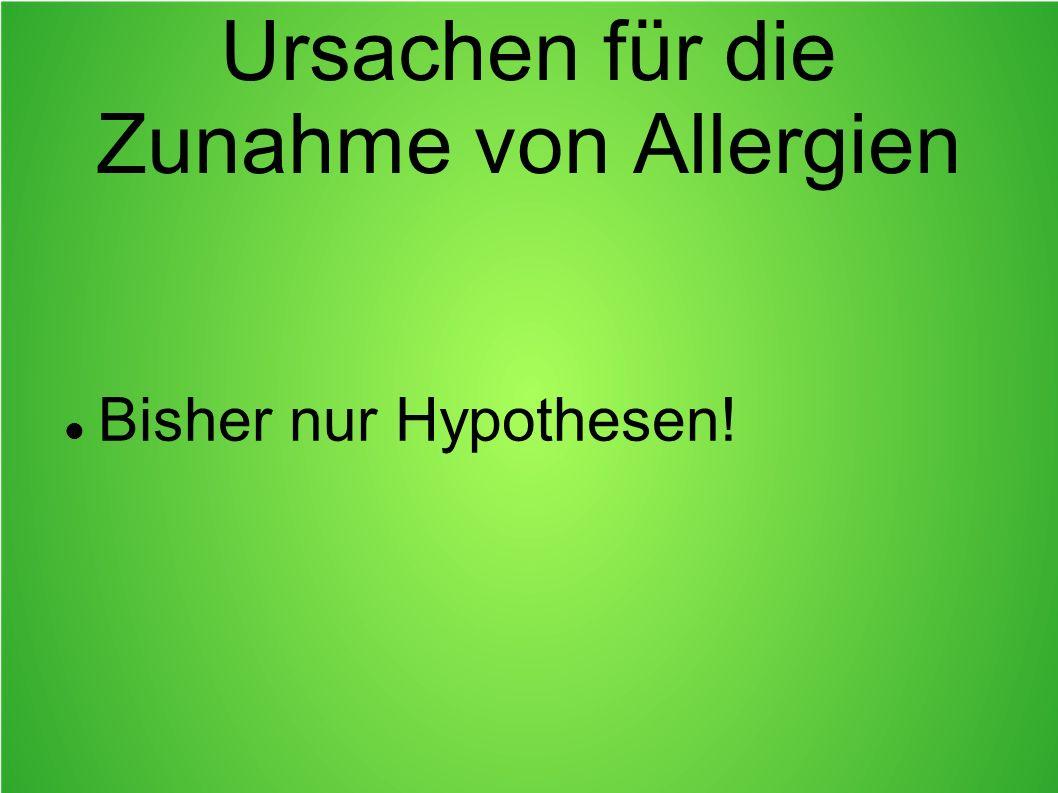 Ursachen für die Zunahme von Allergien