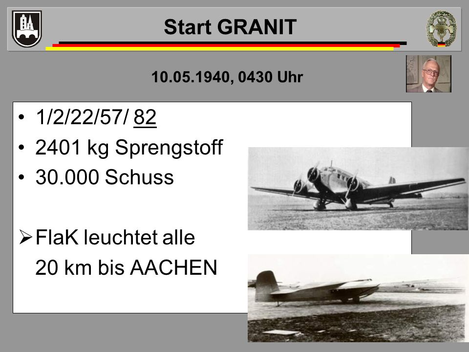 Start GRANIT 1/2/22/57/ 82 2401 kg Sprengstoff 30.000 Schuss