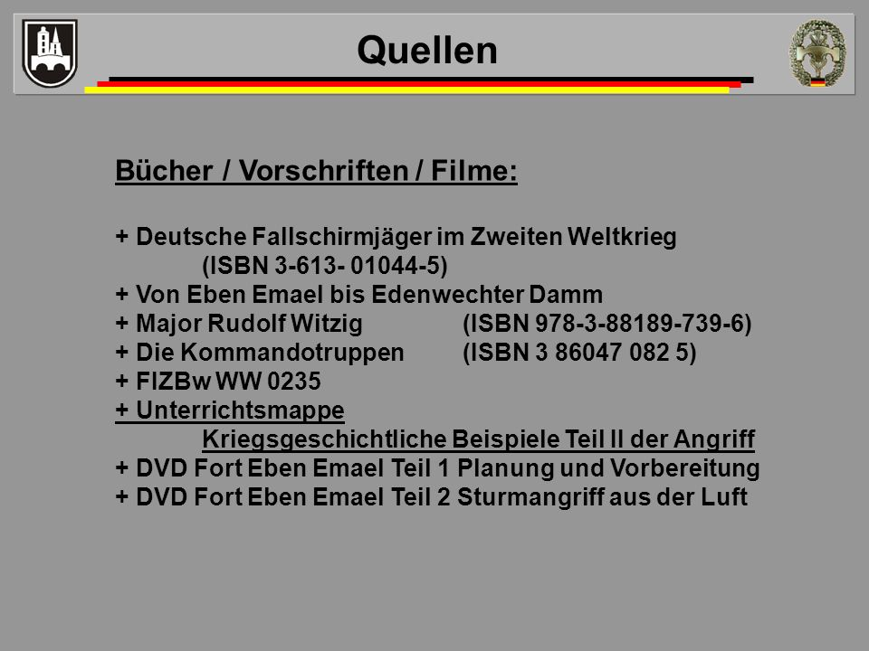 Quellen Bücher / Vorschriften / Filme: