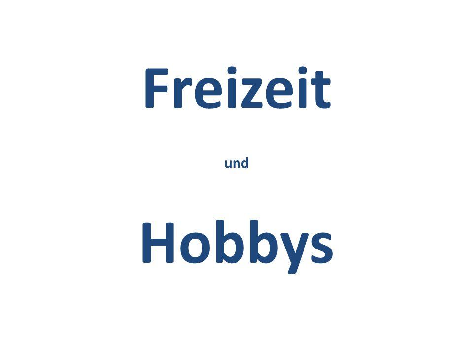 Freizeit und Hobbys