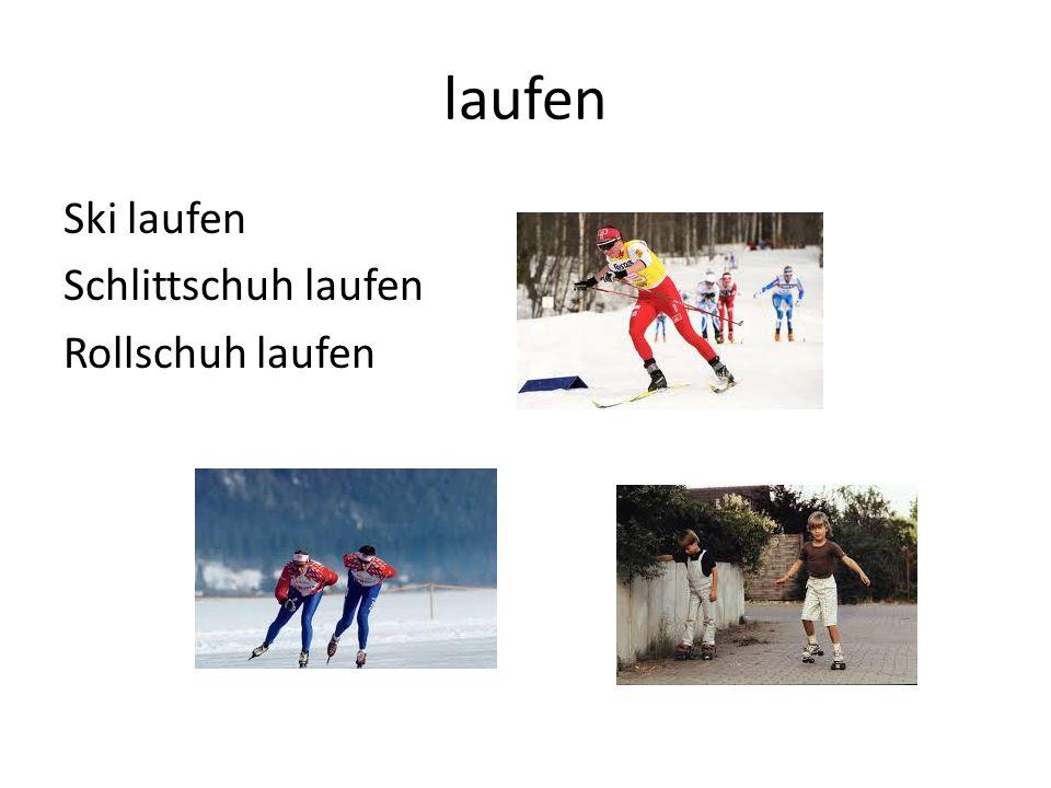 laufen Ski laufen Schlittschuh laufen Rollschuh laufen