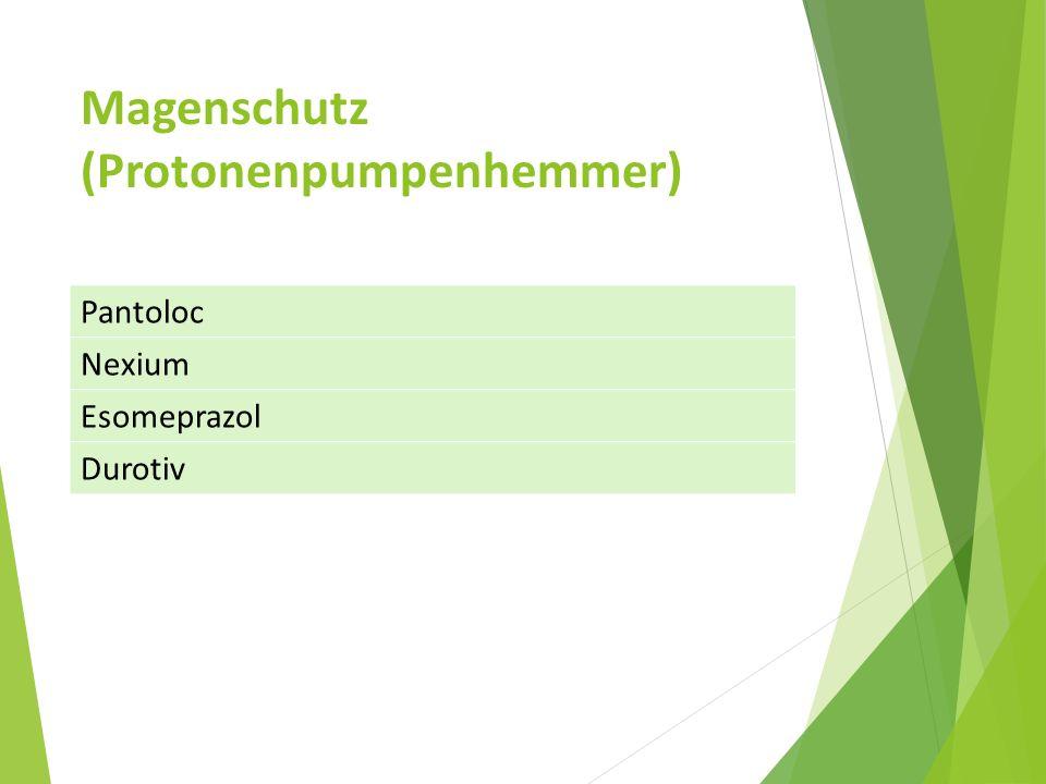 Magenschutz (Protonenpumpenhemmer)