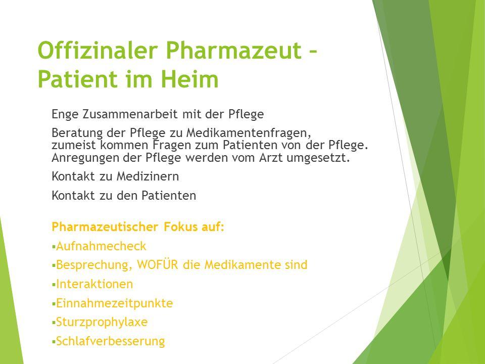 Offizinaler Pharmazeut – Patient im Heim