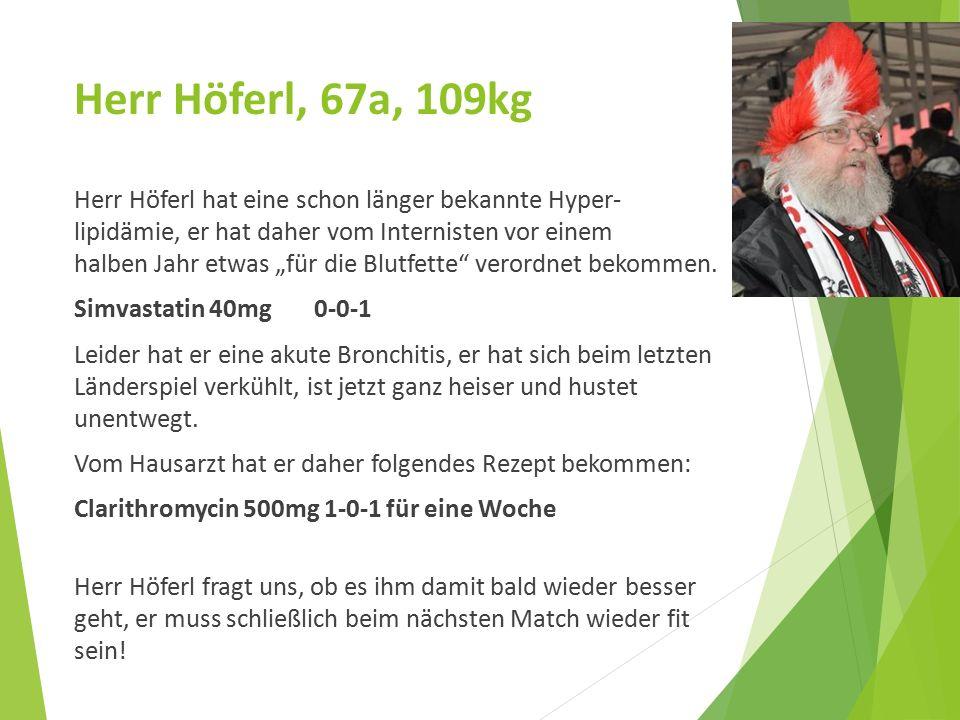 Herr Höferl, 67a, 109kg