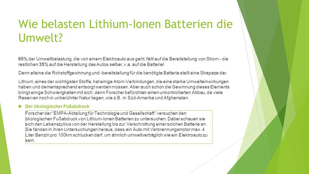 Wie belasten Lithium-Ionen Batterien die Umwelt