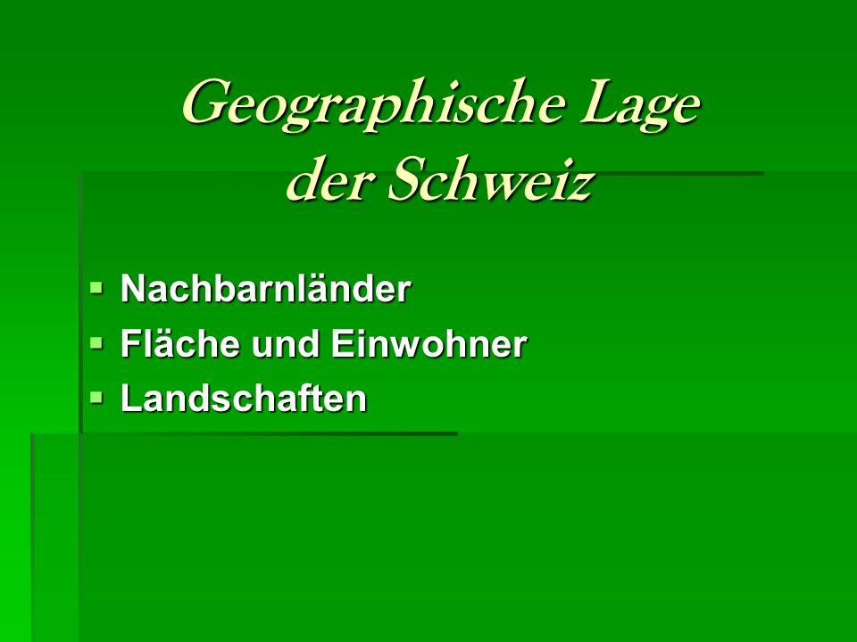 Geographische Lage der Schweiz