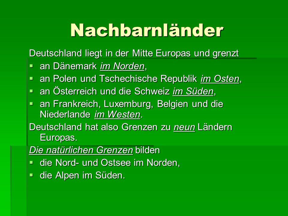 Nachbarnländer Deutschland liegt in der Mitte Europas und grenzt